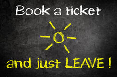 Book a Ticket and Just Leave Message on Chalkboard Stock Photography