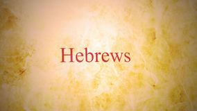 Books of the new testament in the bible series - Hebrews