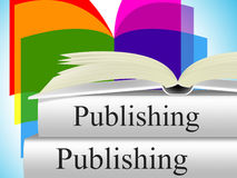 Books Publishing Shows Editor Media And Non-Fiction. Books Publishing Meaning Press E-Publishing And Non-Fiction Royalty Free Stock Photography