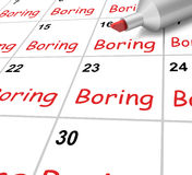 Boring Calendar Means Monotony Tedium And Stock Photography