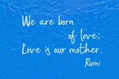 Born of love Rumi Stock Photo
