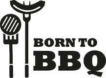 Born to bbq. Grill Stock Image