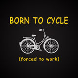 Born to cycle background Royalty Free Stock Image