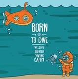 Born to dive poster. Card with vintage submarine, diver and jellyfish, invitation to diving camp, retro vector illustration Stock Photo