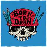 Born To Draw Poster Stock Images