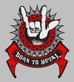 BORN TO METAL. When you feel so crazy at hard rock concert and you love it so much, maybe you was Born just for Metal. Use this design for Yours stock illustration