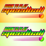 Born to Play Speedball, Speedball is a format of Paintball. Gaming icon colorful vector banner - eps available vector illustration