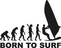 Born to surf evolution windsurfing Stock Image