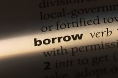 Borrow. Word in a dictionary.  concept royalty free stock photos
