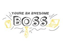 Boss day inspirational card with inscription. `You are an awesome boss! ` and doodles. Hand drawn greeting card or print for Boss`s day. Vector illustration vector illustration