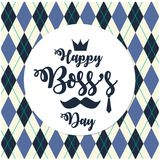 Boss`s Day. Happy Boss`s Day card or background Stock Image