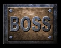 Boss Sign. The sign for the wordboss Stock Photography