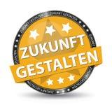 Botão alemão da Web - tradução: Dê forma ao futuro - ilustração do vetor Imagens de Stock Royalty Free