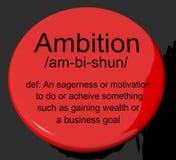 Botão da definição da ambição que mostra a motivação e o Dr. das aspirações ilustração royalty free