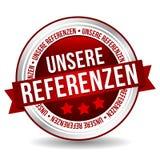 Bottone di riferimenti - insegna online di vendita del distintivo con il nastro Tedesco-traduzione: Unsere Referenzen royalty illustrazione gratis