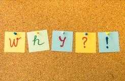 Bouchez le conseil pourquoi écrit avec les notes de post-it goupillées Photo libre de droits