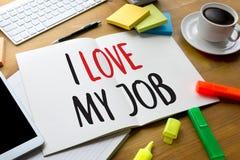 Bra Job Assistant ÄLSKAR JAG MITT JOBB, mig älskar mitt jobb på anmärkningen, Bu Arkivfoton