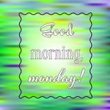 Bra morgon för inspirerande citationstecken, måndag på ljus bakgrund Motivational affisch dekorativ design för kort vektor illustrationer