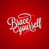 Brace yourself vintage lettering background Stock Photos