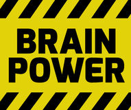 Brain Power sign. Yellow with stripes, road sign variation. Bright vivid sign with warning message Stock Photo