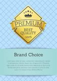 Brand choice best quality 100 golden label premium. Choice emblem crowned by stars and crown, guarantee certificate of best product isolated on blue Stock Image