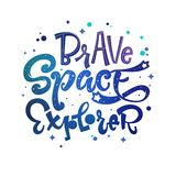 Brave Space Explorer quote. Baby shower, kids theme hand drawn lettering logo phrase stock images