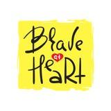 Bravez au coeur - simple inspirez et citation de motivation Beau lettrage tiré par la main illustration stock