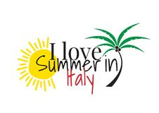 I love Summer in Italy, Wording Design, Wall Decals, Art Decor isolated on white background stock illustration