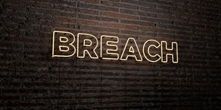 BREACH -Realistic Neon Sign on Brick Wall background - 3D rendered royalty free stock image. Can be used for online banner ads and direct mailers Royalty Free Stock Image