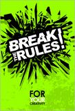 Break The Rules, Motivational Lettering Quote Vector Poster. Break The Rules, Motivational Lettering Quote Vector Poster, Banner, Flyer or Sticker Design Modern Stock Photo