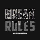 Break rules - slogan typography with camouflage texture. Military t-shirt design. Trendy apparel print in army style. Vector. stock illustration