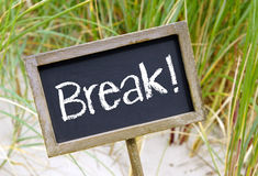 Break sign on a beach Royalty Free Stock Images