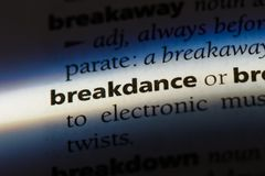 Breakdance. Word in a dictionary.  concept Royalty Free Stock Photography