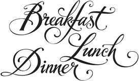 Breakfast Lunch Dinner. Vector version of my own calligraphy Stock Photos