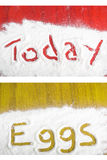 Breakfast - today and eggs sign in flour Stock Photos