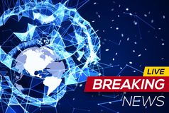 Breaking News Banner on Blue Structure Background. Breaking News Banner on Blue Glowing Plexus Structure Background with Earth Planet America Flares, Particles Stock Images