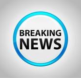 Breaking news rundar den blåa tryckknappen vektor illustrationer