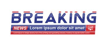 Breaking News template title on white background for screen TV channel. Flat vector illustration EPS10. Breaking News template title with shadow on white vector illustration