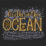 Breathe in the ocean. Handdrawn vector lettering card. Summer sea quote Stock Photos