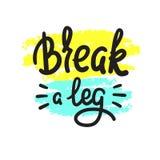 Breek een eenvoudig been - inspireer en motievencitaat Engelse idiomatische uitdrukking, het van letters voorzien De jeugdjargon  stock illustratie