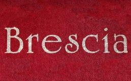 brescia som är skriftlig av en italiensk stad med, blänker stilsorten Royaltyfri Fotografi