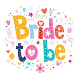 Bride to be text Stock Photography