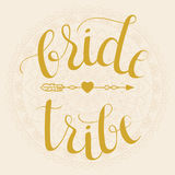 Bride Tribe hand lettering phrase Stock Images