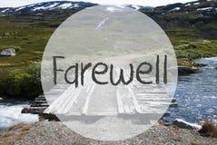 Bridge In Norway Mountains, Text Farewell Royalty Free Stock Photos