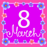 Bright background 8 march with flowers. Illustration. Banner for the International Women`s Day on bright background. Flyer for March 8 with the decor of flowers Royalty Free Stock Photography