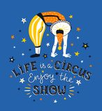 Bright circus poster design with acrobat and text - Life is a circus, enjoy the show. Vector illustration. Royalty Free Stock Images