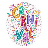 Bright colorful vector handwritten lettering text. Popular Event in Brazil. Carnival Title With Colorful Party Elements stock illustration