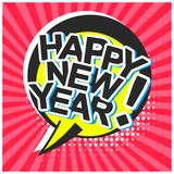 Bright comic speech bubble with happy new year Royalty Free Stock Photo