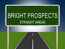 Bright Prospects Road Sign Stock Images