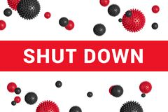 Free Bright Red Headline With Inscription SHUT DOWN On White With Abstract Virus Strain Model Stock Photo - 175518260